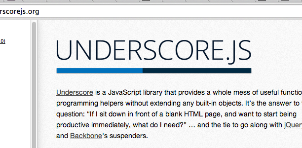 A few reasons to use Underscore.js (or Lo-Dash)